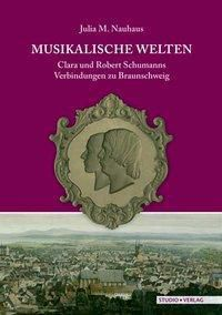 Musikalische Welten, Julia M. Nauhaus