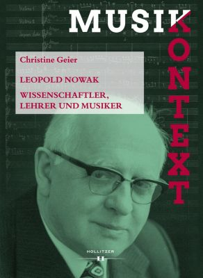 Musikkontext: Leopold Nowak, Christine Geier