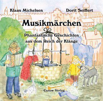 Musikmärchen, Klaus Michelsen