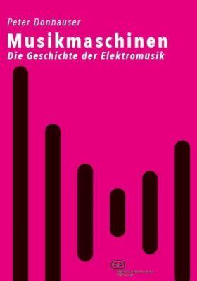 Musikmaschinen - Peter Donhauser |