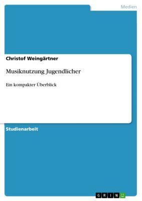 Musiknutzung Jugendlicher, Christof Weingärtner