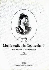 Musikstudien in Deutschland, Amy Fay