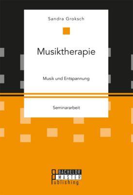 Musiktherapie, Sandra Groksch