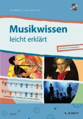 Musikwissen - leicht erklärt, m. Audio-CD, Rainer Kotzian, Rudolf Nykrin
