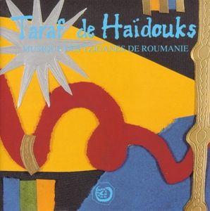 Musique des Tziganes.., Taraf De Haidouks