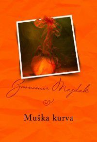 Muska kurva, Author