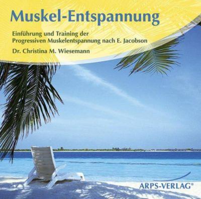 Muskel-Entspannung, Christina M. Wiesemann