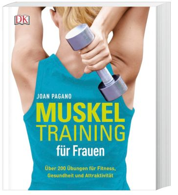 Muskeltraining für Frauen, Joan Pagano