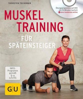Muskeltraining für Späteinsteiger, m. DVD, Thorsten Tschirner