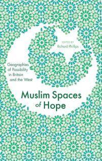 Muslim Spaces of Hope
