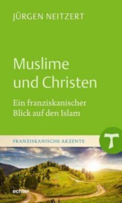 Muslime und Christen, Jürgen Neitzert