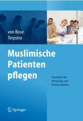 Muslimische Patienten pflegen, Jeanette Terpstra, Alexandra Bose