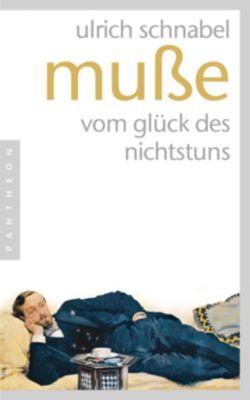 Muße - Ulrich Schnabel pdf epub