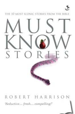 Must Know Stories: Must Know Stories, Robert Harrison