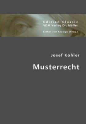 Musterrecht, Josef Kohler