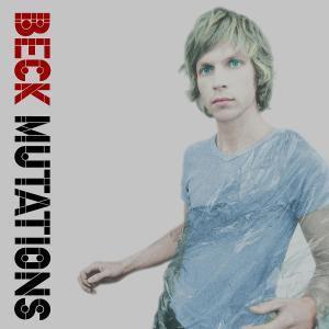 Mutations, Beck