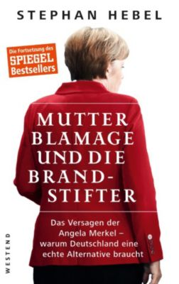 Mutter Blamage und die Brandstifter, Stephan Hebel