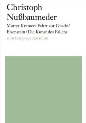 Mutter Kramers Fahrt zur Gnade - Christoph Nußbaumeder |