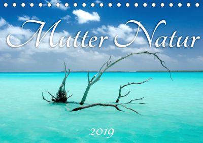 Mutter Natur (Tischkalender 2019 DIN A5 quer), Michaela Urban