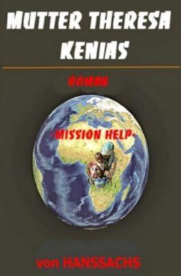 Mutter Theresa Kenias - Hans Sachs |