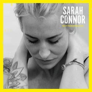 Muttersprache (Deluxe Edition), Sarah Connor