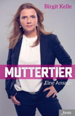 Muttertier, Birgit Kelle