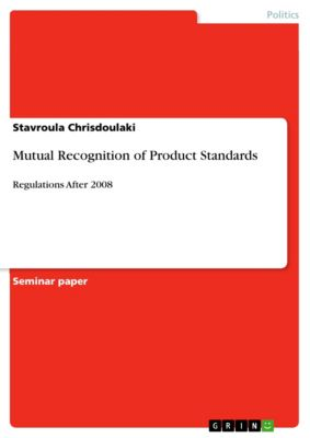 Mutual Recognition of Product Standards, Stavroula Chrisdoulaki