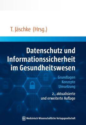 MWV Medizinisch Wissenschaftliche Verlagsgesellschaft mbH & Co. KG: Datenschutz und Informationssicherheit im Gesundheitswesen