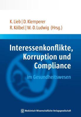 MWV Medizinisch Wissenschaftliche Verlagsgesellschaft mbH & Co. KG: Interessenkonflikte, Korruption und Compliance im Gesundheitswesen