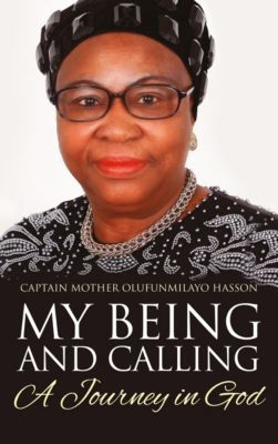 My Being and Calling, Captain Mother Olufunmilayo Hasson
