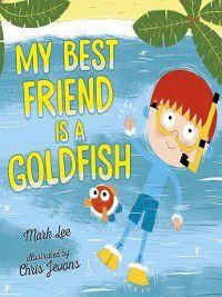 My Best Friend Is a Goldfish, Mark Lee