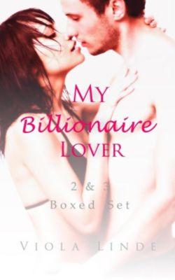 My Billionaire Lover 2 & 3 Boxed Set, Viola Linde