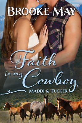 My Cowboy: Faith in My Cowboy, Brooke May