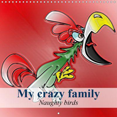 My crazy family - Naughty birds (Wall Calendar 2019 300 × 300 mm Square), Elisabeth Stanzer
