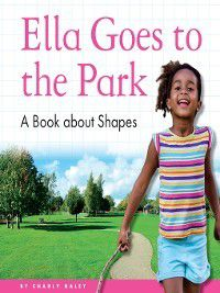 My Day Learning Math: Ella Goes to the Park, Charly Haley