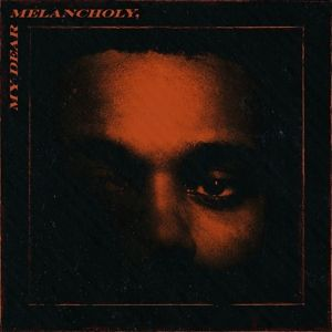 My Dear Melancholy,, The Weeknd