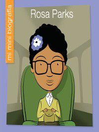 My Early Library: Mi Mini Biografía (My Itty-Bitty Bio): Rosa Parks SP, Emma E. Haldy