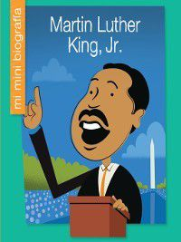 My Early Library: Mi Mini Biografía (My Itty-Bitty Bio): Martin Luther King, Jr. SP, Emma E. Haldy