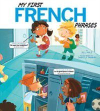 My First French Phrases, Jill Kalz