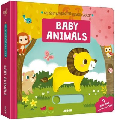 My First Interactive Board Book: Baby Animals