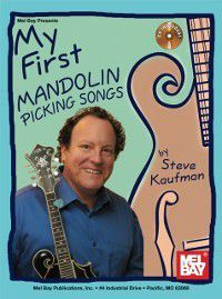 My First Mandolin Picking Songs, Steve Kaufman