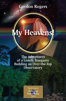 My Heavens!, Gordon Rogers