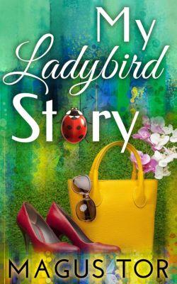 My Ladybird Story, Magus Tor