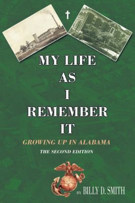 My Life as I Remember It, Billy D. Smith