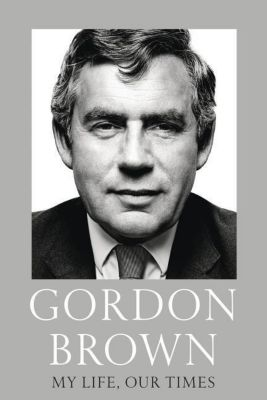 My Life, Our Times, Gordon Brown