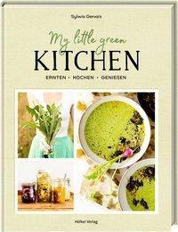 My Little Green Kitchen - Sylwia Gervais |
