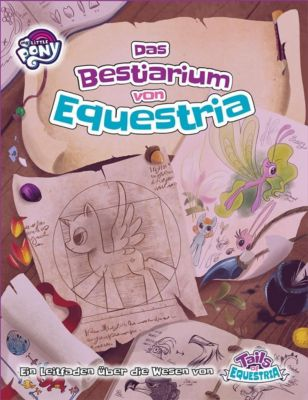 My little Pony - Tails of Equestria: Das Bestiarium von Equestria - Jack Caesar  