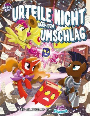 My little Pony - Tails of Equestria: Urteile nicht nach dem Umschlag - Ben Warren pdf epub