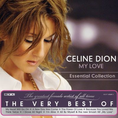 My Love: The Essential Collection, Céline Dion