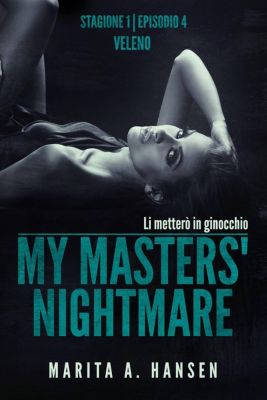 My Masters' Nightmare Stagione 1, Episodio 4 Veleno, Marita A. Hansen
